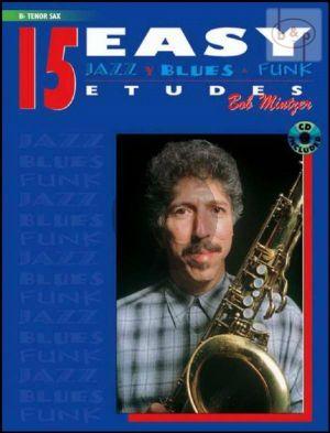 Mintzer 15 Easy Jazz-Blues & Funk Etudes for Tenor Saxophone (Bk-Cd)