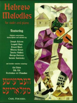 Hebrew Melodies Violin and Piano (Compilation and Introductory Notes by Eric Wen)