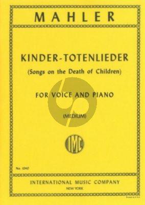 Mahler Kindertoten Lieder (Songs on the Death of Children) (Medium)