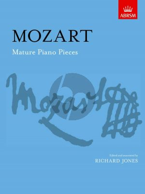 Mozart Mature Piano Pieces (Richard Jones)