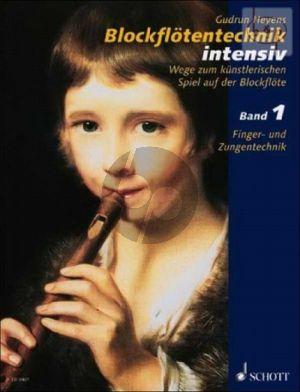 Blockflotentechnik Intensiv Vol.1 Finger- und Zungentechnik
