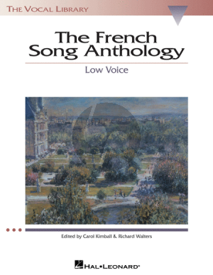 The French Song Anthology (Low Voice) (edited by Richard Walters and Carol Kimball)