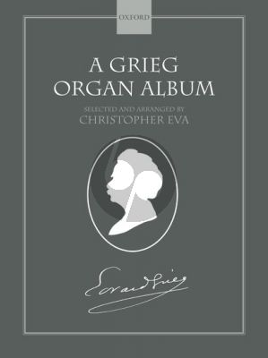 A Grieg Organ Album (edited by Christopher Eva)