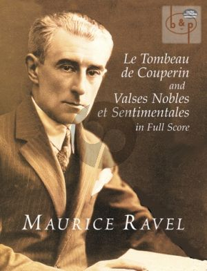 Le Tombeau de Couperin and Valses Nobles & Sentimentales) Full Score