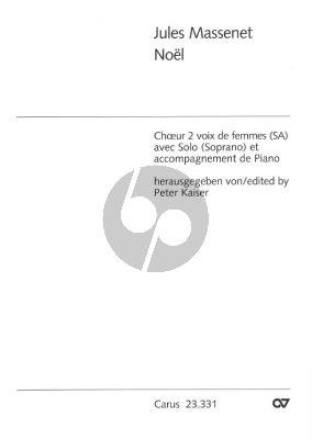 Massenet Noel (Sopr.Solo-SA-Klavier)