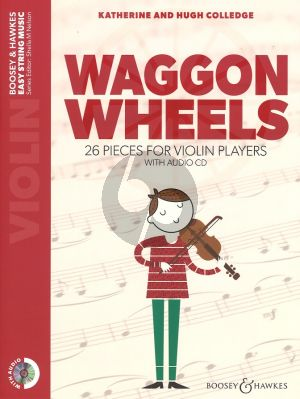 Colledge Waggon Wheels 26 Easy Pieces for Violin (Book with Playalong CD) (series Sheila Nelson)