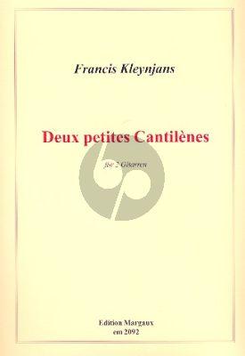 Kleynjans 2 Petites Cantilenes Op.178 2 Gitarren (2 Spielpartit.)