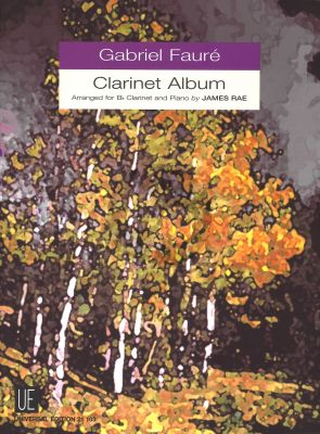 Faure Clarinet Album for Bb Clarinet - Piano (Arr. James Rae)