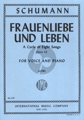 Schumann Frauenliebe und Leben Op.42 Low Voice (A Cycle of 8 Songs)