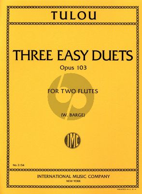 Tulou 3 Easy Duets Op.103 2 Flutes (Parts) (edited by W.Barge)