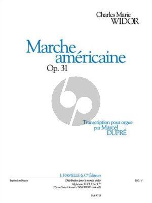 Widor Marche Americaine Op.31 Orgue (Marcel Dupre)