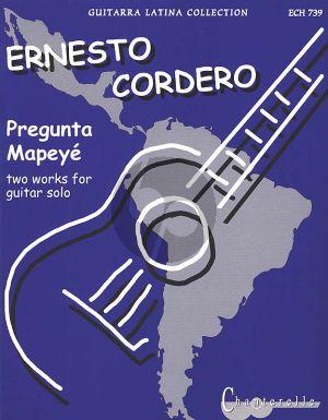 Cordero 2 Pieces (Pregunta y Mapeye) for Guitar