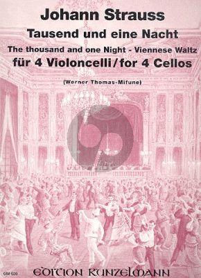Strauss Tausend und eine Nacht Op.346 4 Violoncellos (Stimmen) (Thomas-Mifune)