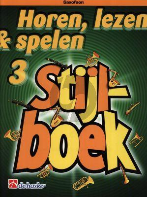 Oldenkamp Kastelein Horen, Lezen & Spelen Vol.3 Stijlboek Saxofoon