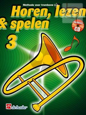 Horen, Lezen & Spelen Vol.3 Methode Trombone Vioolsleutel