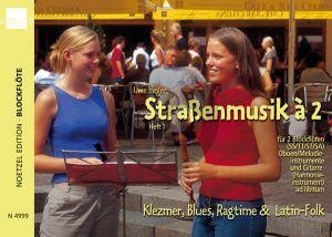 Heger Strassenmusik a 2 (Klezmer, Blues, Ragtime und Latin-Folk) 2 Blockfl.