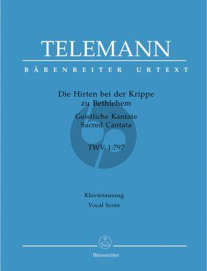 Die Hirten bei der Krippe zu Bethlehem (Geistliche Kantate TWV 1:797) Soli-Choir-Orch. Vocal Score
