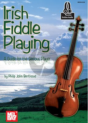 Berthoud Irish Fiddle Playing (A Guide for the Serious Player) (Book with Audio online)