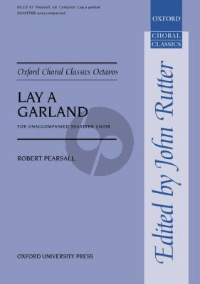 Pearsall Lay a Garland SSAATTBB (edited by Clifford Bartlett)