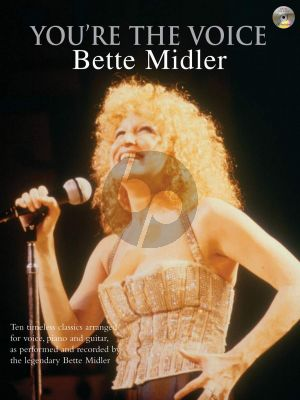 You're the Voice: Bette Midler Piano-Vocal-Guitar (Book with CD accomp.)