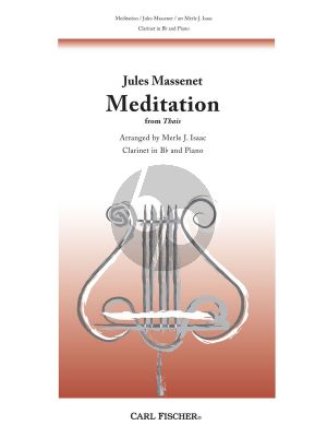 Massenet Meditation from Thais Clarinet and Piano (arr. Merle J. Isaac)