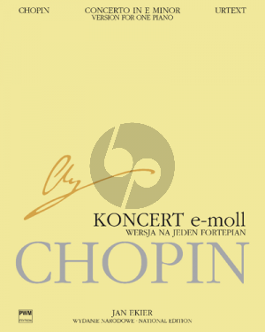Chopin Concerto No.1 Op.11 e-minor Piano and Orchestra (version for one Piano) (edited by Jan Ekier and Pavel Kaminski)