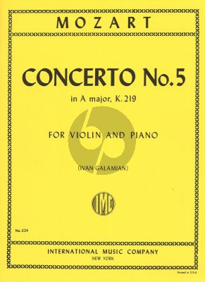 Mozart Concerto A-major No.5 KV 219 (Cadenzas by Joseph Joachim) (edited by Ivan Galamian) (IMC)
