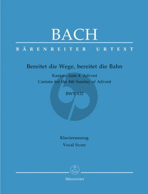 Bach J.S. Kantate BWV 132 Bereitet die Wege, bereitet die Bahn Vocal Score (Cantata for the 4th Sunday of Advent) (German)