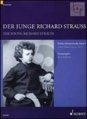 The Young Richard Strauss. Early Piano Pieces Vol.1