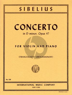 Sibelius Concerto Op.47 d-minor Violin and Orchestra Edition for Violin and Piano (Gretchaninoff-Francescatti)