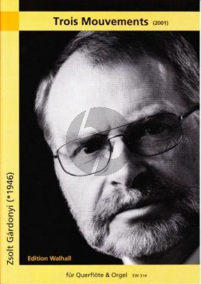 Gardonyi 3 Mouvements (2001) Flöte-Orgel