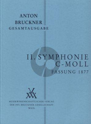Bruckner Symphonie No.2 c-moll Fassung 1877 Studienpartitur (Ed. William Carragan)