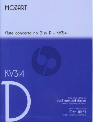 Mozart Concerto No.2 D-Major KV 314 Flute and Orchestra (Flute Part Edited by Paul Edmund Davies) (Pianoreduction by John Alley)