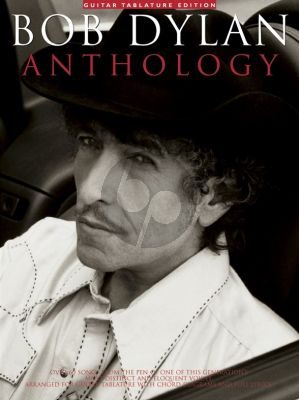 Dylan Anthology (Guitar Tablature Edition)