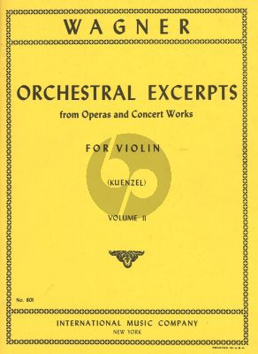 Wagner Orchestral Excerpts Vol.2 Violin (from Operas and Concert Works) (Kuenzel)