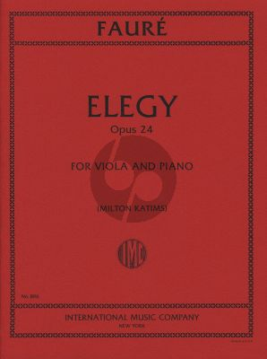 Faure Elegy Op.24 for Viola and Piano (Transcribed and Edited by Milton Katims) (IMC)
