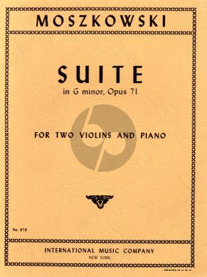 Moszkowski Suite G-minor Op.71 for 2 Violins and Piano (Edited by Waldo Lyman)