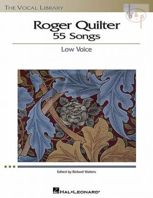 Quilter 55 Songs Low Voice (edited by Richard Walters)