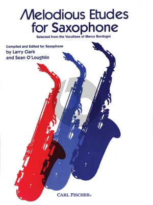 Bordogni Melodious Etudes for Saxophone (Selected from the Vocalises) (edited by Larry Clark and Sean O'Loughlin)