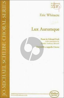 Whitacre Lux Aurumque (Light of Gold) SATB (div.)
