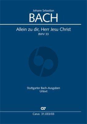 Bach Kantate BWV 33 Allein zu dir, Herr Jesu Christ (Klavierauszug) (deutsch/englisch)