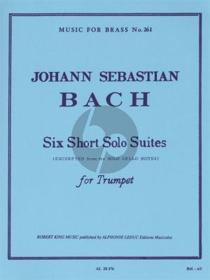 Bach 6 Short Solo Suites for Trumpet (transcr. by Robert King)