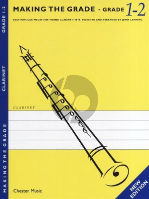 Making the Grade Clarinet Grade 1-2 With Piano Accompaniment (New Edition, Arr. Janny Lanning)