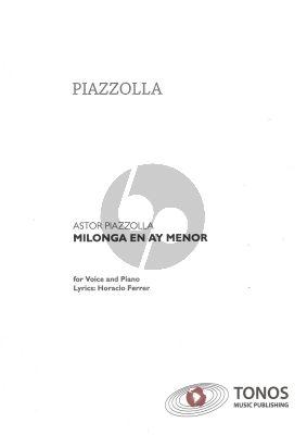 Piazzolla Milonga en ay Menor for Piano Solo (With Lyrics)