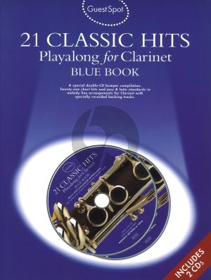 Guest Spot 21 Classic Hits Playalong for Clarinet Blue Book (Bk- 2 Cd's) (Intermediate)