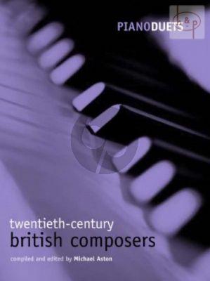 Piano Duets: Twentieth-Century British Composers