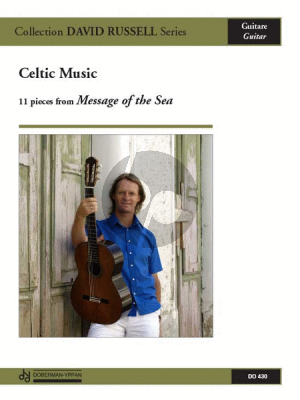 Celtic Music Vol.1 (11 Pieces from Message of the Sea) (arr. David Russell)
