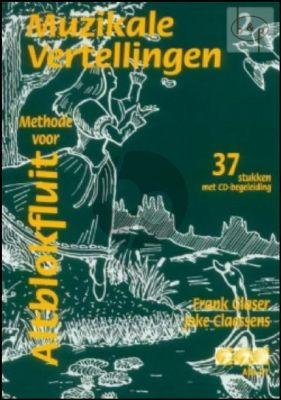 Glaser-Claessens Muzikale Vertellingen - Methode voor Altblokfluit Vol.2 (Bk-Cd) (37 Stukken)