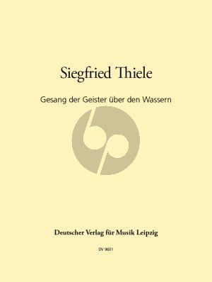 Thiele Gesang der Geister uber den Wassern (Goethe) SATTBArB
