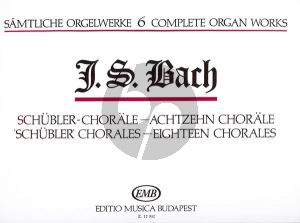 Bach Organ Works Vol. 6 Schubler-Chorale, Achtzehn Chorale Edited by Zaszkaliczky Tamas